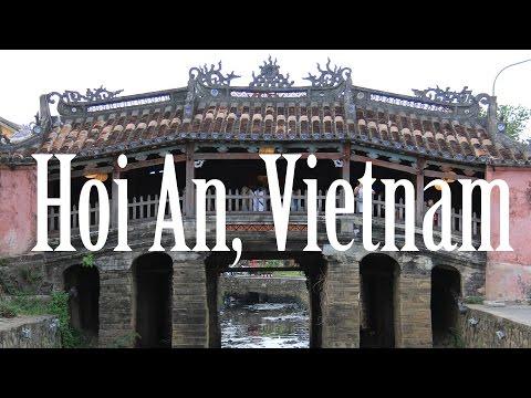 Hoi An, Vietnam | Hội An, Việt Nam