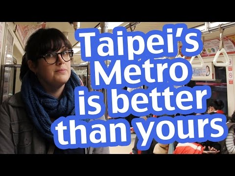 Taipei, Taiwan's Metro System is Better than Yours
