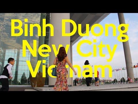 Binh Duong New City | Exploring Vietnam