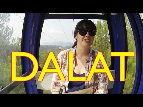 Dalat, Vietnam: Cool, Cool - Vietnam Roadtrip Part 2