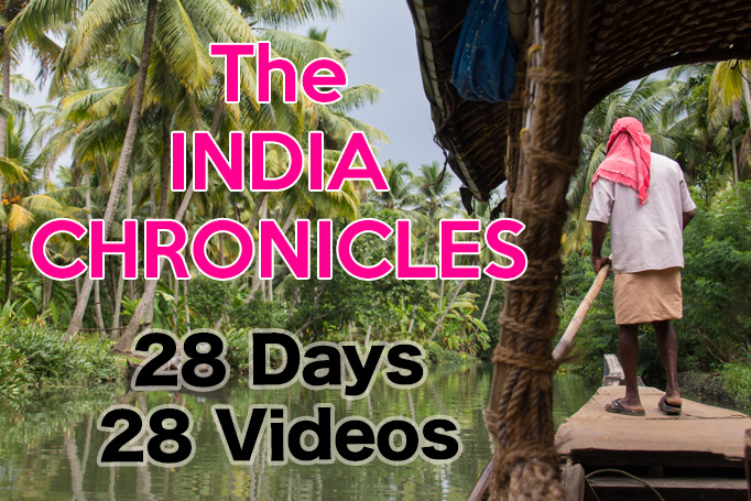 The India Chronicles - 28 days, 28 videos. Travel Videos from India