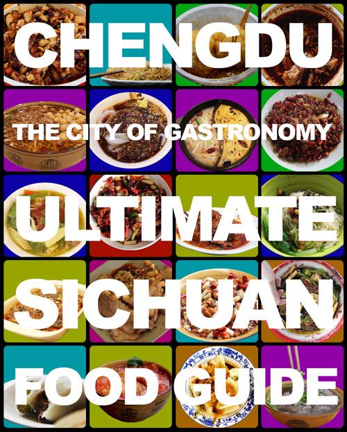 Chengdu Sichuan food guide